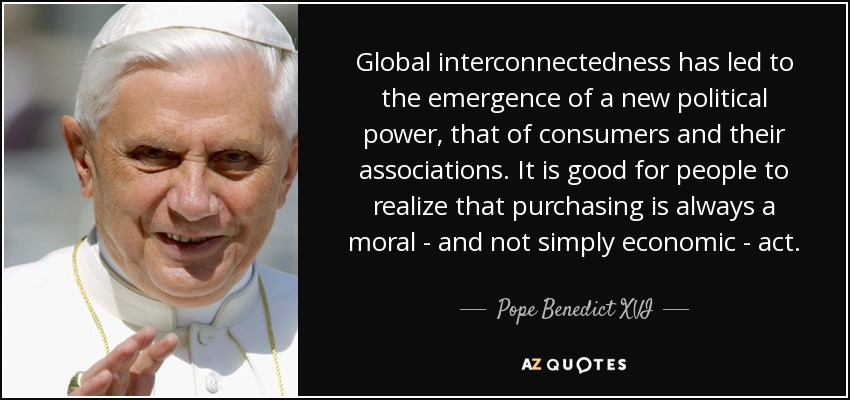 quote-global-interconnectedness-has-led-to-the-emergence-of-a-new-political-power-that-of-pope-benedict-xvi-68-59-68